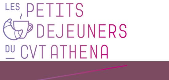 Petit-déjeuner du CVT Athéna «Patrimoine & Numérique»