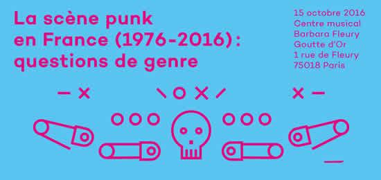 Journée d'étude «La scène punk en France (1976-2016) : questions de genre»