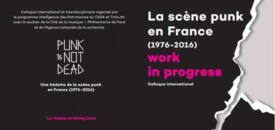 Colloque international «La scène punk en France (1976-2016) – work in progress»