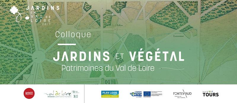 «Jardins et Végétal : Patrimoines du Val de Loire» : vidéos du colloque