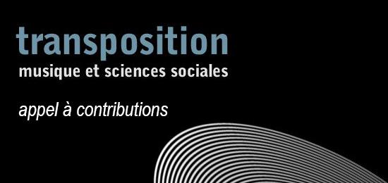 Appel à contributions – Transposition n°8 – Musique : patrimoine immatériel ?