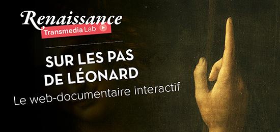 A découvrir – Sur les pas de Léonard : le web-documentaire interactif