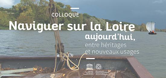 Colloque – Naviguer sur la Loire aujourd'hui : entre héritages et nouveaux usages – 26-27-28 septembre 2018