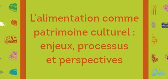 12e Colloque de l'IEHCA – L'alimentation comme patrimoine culturel (15-17 novembre 2018, Tours)
