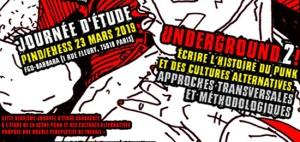 [PIND/EHESS] Journée d'étude –Underground 2 ! Écrire l'histoire du punk et des cultures alternatives(23 mars 2019, Paris)