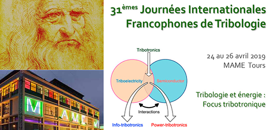 31èmes Journées Internationales Francophones de Tribologie (24-26 avril 2019, Tours)
