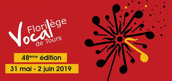 Florilège Vocal de Tours, concours international de chant choral - 48e édition (31 mai - 2 juin 2019, Tours)