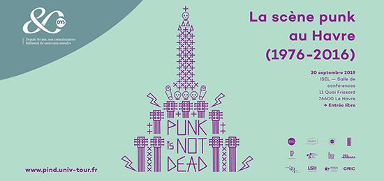 [PIND] Journée d'étude « La scène punk au Havre (1976-2016)  » (20 septembre 2019, Le Havre)