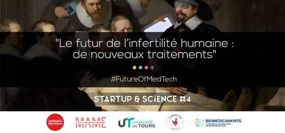 Startup & Science # 4 – Future of MedTech (7 novembre 2019, Tours)