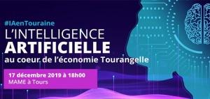 Conférence « L'Intelligence Artificielle au cœur de l'économie Tourangelle » (17 décembre 2019, Tours)
