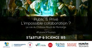 Startup & Science # 5 – #FutureOfTourism (9 janvier 2020, Tours)