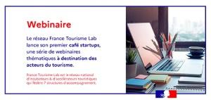 [France Tourisme Lab] Café Startups #1 – La réassurance sanitaire, une priorité pour la relance du tourisme (11 juin 2020)