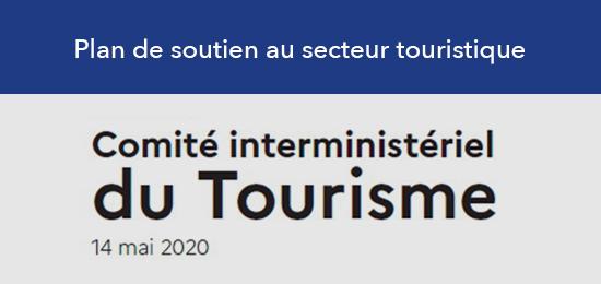 Comité interministériel du Tourisme : Plan de soutien au secteur touristique
