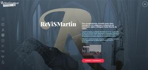 L'expérience ReViSMartin est en ligne sur le Renaissance Transmédia Lab > renaissance-transmedia-lab.fr