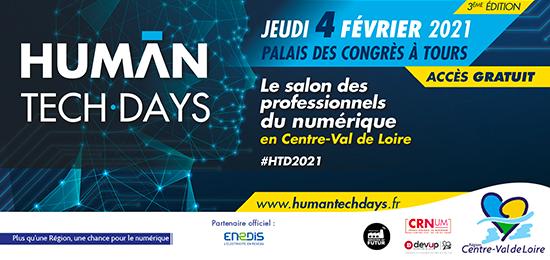 Human Tech Days 2021 : Salon des professionnels du Numérique (reporté en mai 2021, Tours)