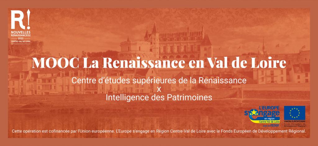 Le MOOC La Renaissance en Val de Loire à la Une sur Formations Tourisme O'Centre !