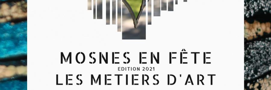 [Save the date & participation] Mosnesenfête - 2<sup>e</sup>édition duvillage desmétiers d'art, despatrimoines et delagastronomie (Mosnes, 10-12septembre2021)